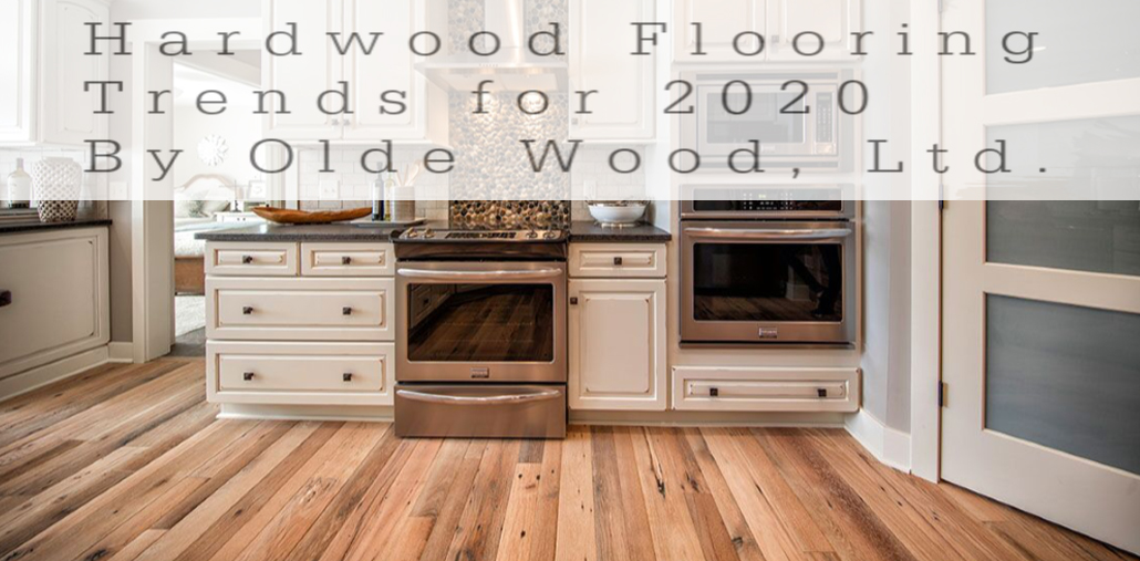 Hardwood Flooring Trends for 2020